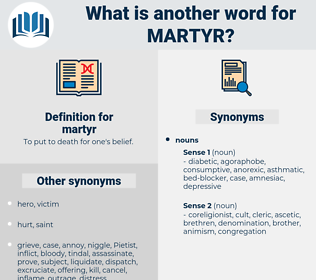 martyr, synonym martyr, another word for martyr, words like martyr, thesaurus martyr