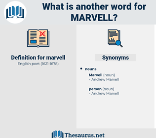 marvell, synonym marvell, another word for marvell, words like marvell, thesaurus marvell