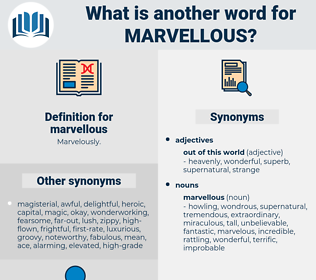 marvellous, synonym marvellous, another word for marvellous, words like marvellous, thesaurus marvellous