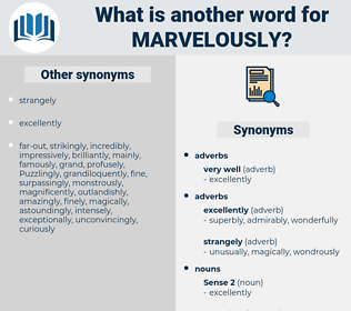 marvelously, synonym marvelously, another word for marvelously, words like marvelously, thesaurus marvelously