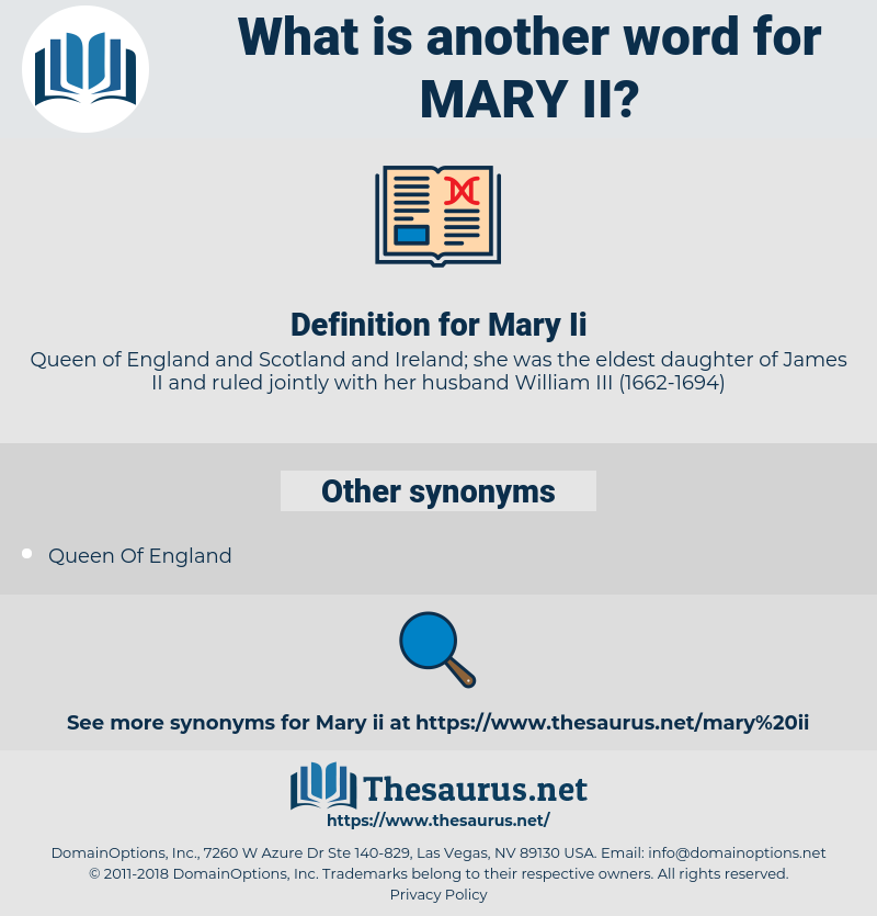 Mary Ii, synonym Mary Ii, another word for Mary Ii, words like Mary Ii, thesaurus Mary Ii
