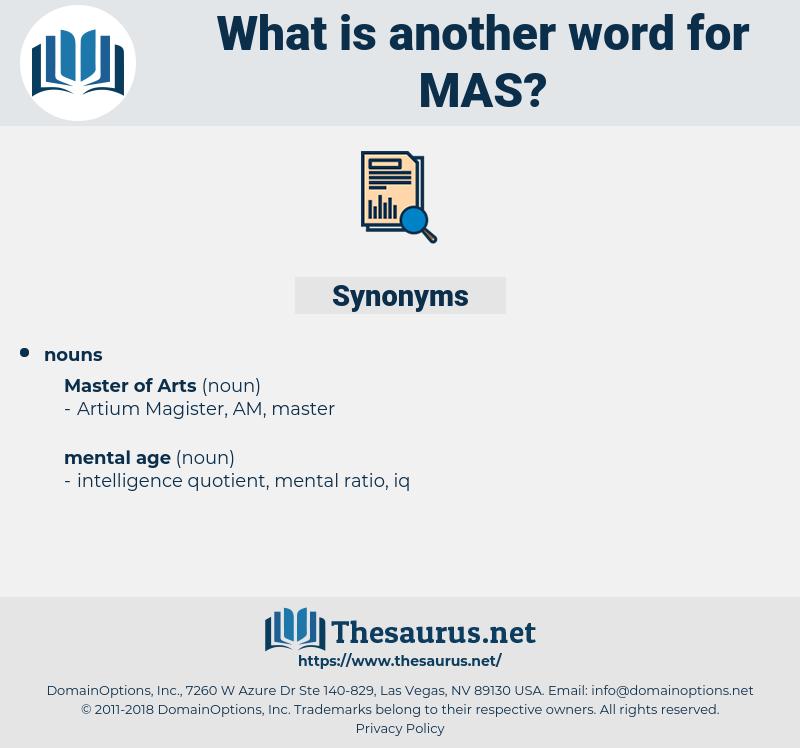 MAS, synonym MAS, another word for MAS, words like MAS, thesaurus MAS