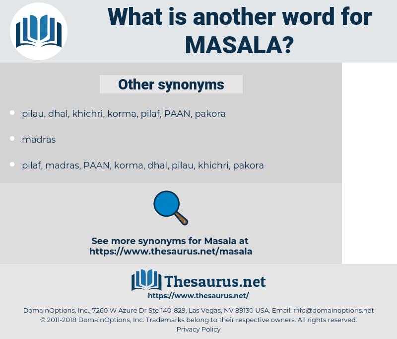 masala, synonym masala, another word for masala, words like masala, thesaurus masala