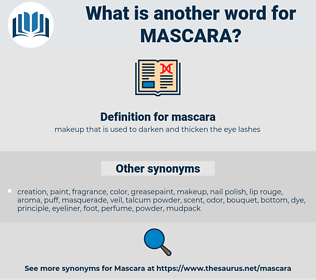 mascara, synonym mascara, another word for mascara, words like mascara, thesaurus mascara