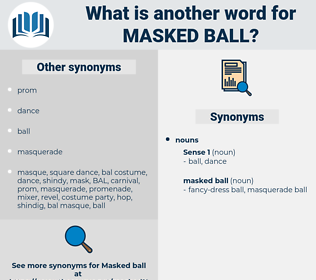 masked ball, synonym masked ball, another word for masked ball, words like masked ball, thesaurus masked ball
