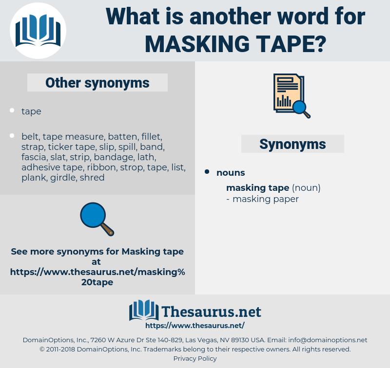 masking tape, synonym masking tape, another word for masking tape, words like masking tape, thesaurus masking tape