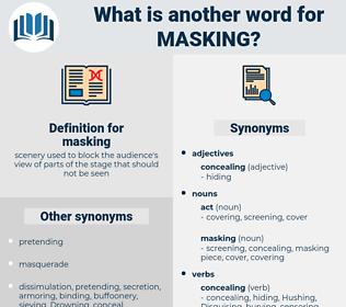 masking, synonym masking, another word for masking, words like masking, thesaurus masking