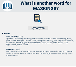 maskings, synonym maskings, another word for maskings, words like maskings, thesaurus maskings
