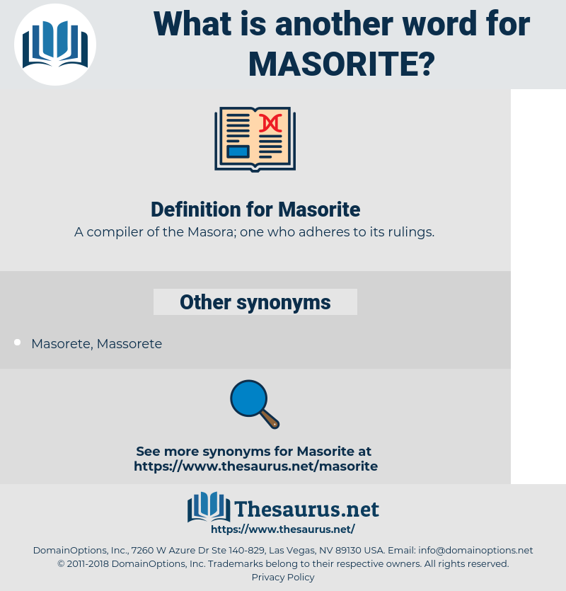 Masorite, synonym Masorite, another word for Masorite, words like Masorite, thesaurus Masorite