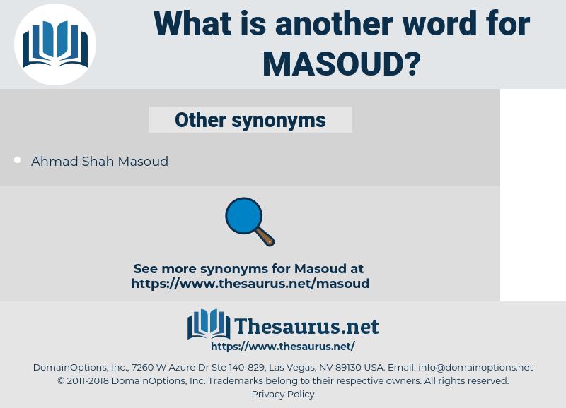 Masoud, synonym Masoud, another word for Masoud, words like Masoud, thesaurus Masoud