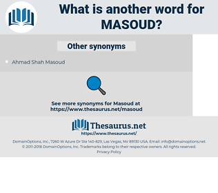 Masoud, synonym Masoud, another word for Masoud, words like Masoud, thesaurus Masoud