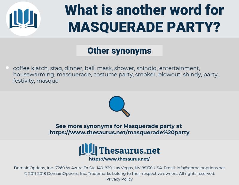 masquerade party, synonym masquerade party, another word for masquerade party, words like masquerade party, thesaurus masquerade party