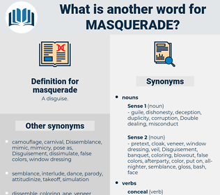 masquerade, synonym masquerade, another word for masquerade, words like masquerade, thesaurus masquerade