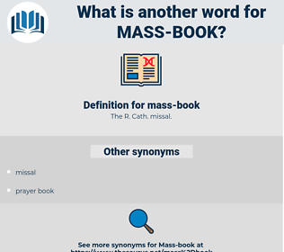 mass book, synonym mass book, another word for mass book, words like mass book, thesaurus mass book