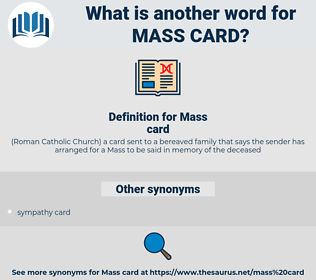 Mass card, synonym Mass card, another word for Mass card, words like Mass card, thesaurus Mass card