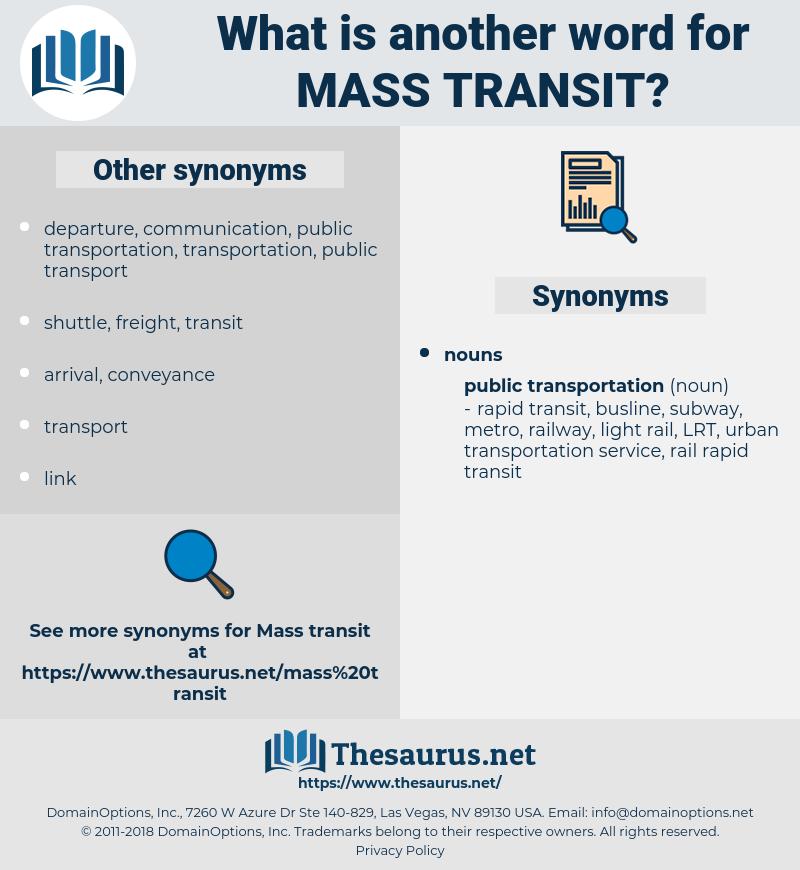 mass transit, synonym mass transit, another word for mass transit, words like mass transit, thesaurus mass transit
