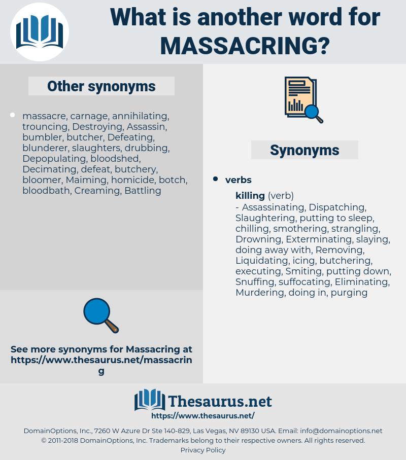Massacring, synonym Massacring, another word for Massacring, words like Massacring, thesaurus Massacring