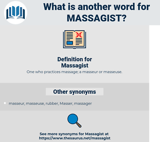 Massagist, synonym Massagist, another word for Massagist, words like Massagist, thesaurus Massagist