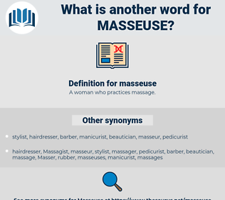 masseuse, synonym masseuse, another word for masseuse, words like masseuse, thesaurus masseuse
