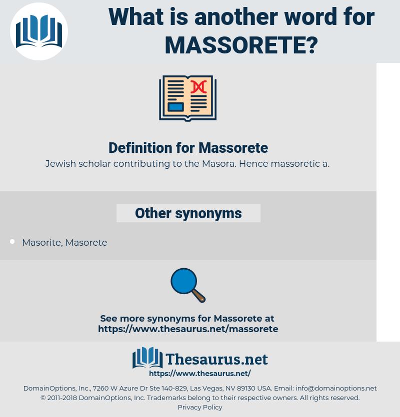 Massorete, synonym Massorete, another word for Massorete, words like Massorete, thesaurus Massorete