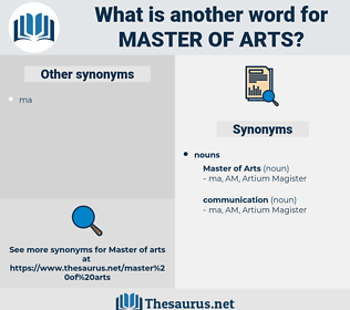 master of arts, synonym master of arts, another word for master of arts, words like master of arts, thesaurus master of arts