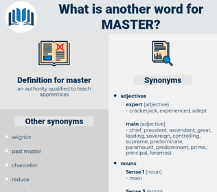 master, synonym master, another word for master, words like master, thesaurus master
