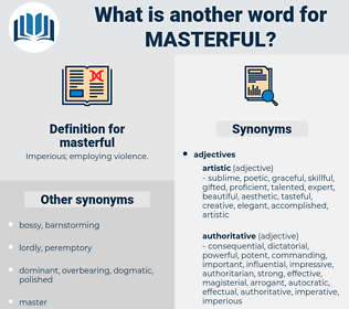 masterful, synonym masterful, another word for masterful, words like masterful, thesaurus masterful