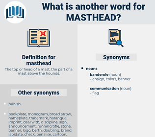 masthead, synonym masthead, another word for masthead, words like masthead, thesaurus masthead