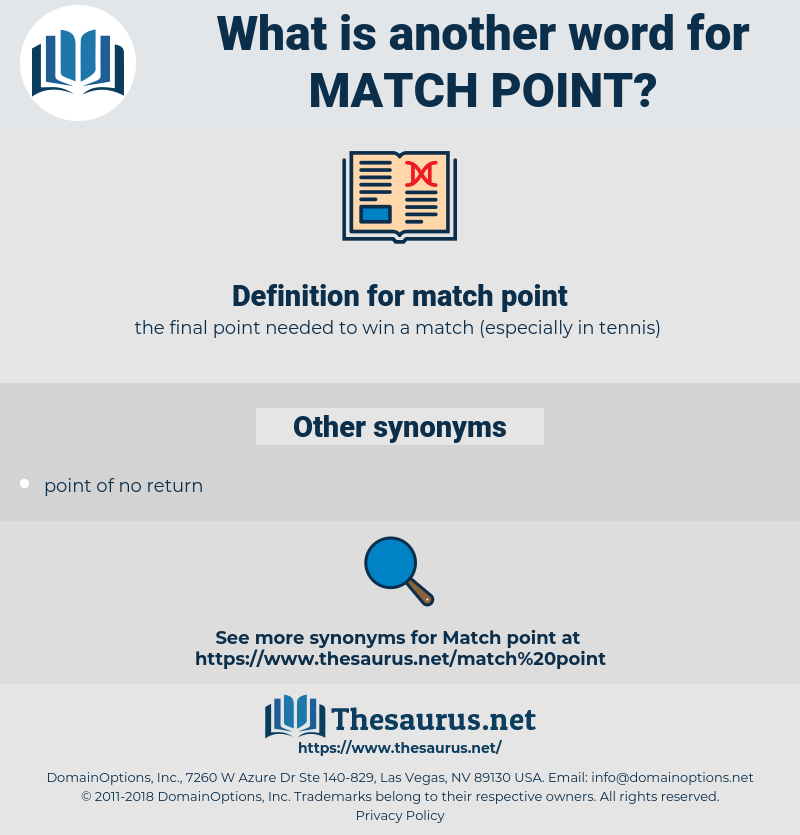 match point, synonym match point, another word for match point, words like match point, thesaurus match point