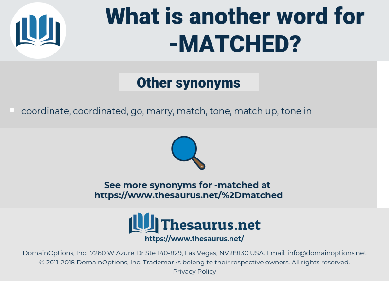 matched, synonym matched, another word for matched, words like matched, thesaurus matched