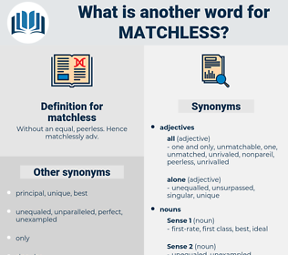 matchless, synonym matchless, another word for matchless, words like matchless, thesaurus matchless