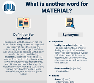 material, synonym material, another word for material, words like material, thesaurus material