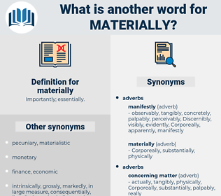 materially, synonym materially, another word for materially, words like materially, thesaurus materially