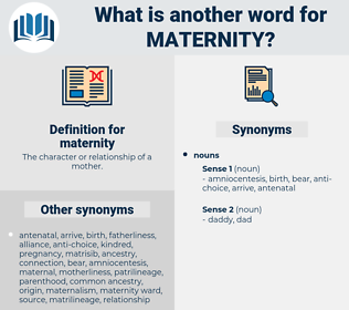 maternity, synonym maternity, another word for maternity, words like maternity, thesaurus maternity