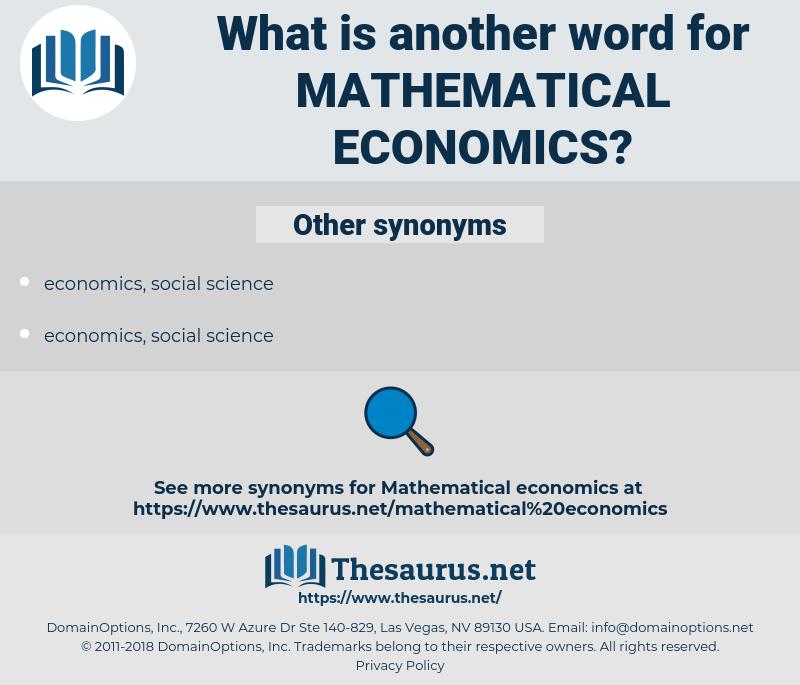 mathematical economics, synonym mathematical economics, another word for mathematical economics, words like mathematical economics, thesaurus mathematical economics