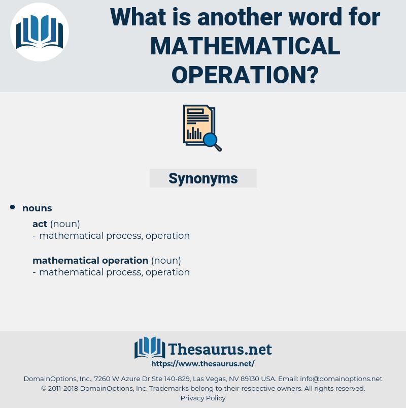 mathematical operation, synonym mathematical operation, another word for mathematical operation, words like mathematical operation, thesaurus mathematical operation