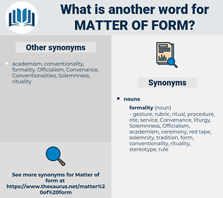 matter of form, synonym matter of form, another word for matter of form, words like matter of form, thesaurus matter of form