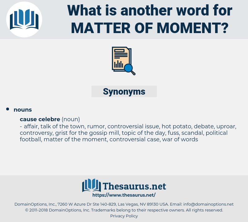 matter of moment, synonym matter of moment, another word for matter of moment, words like matter of moment, thesaurus matter of moment