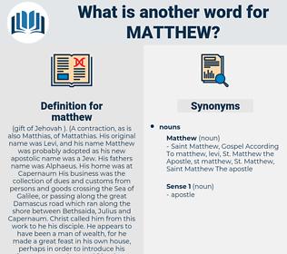 matthew, synonym matthew, another word for matthew, words like matthew, thesaurus matthew