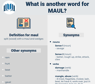 maul, synonym maul, another word for maul, words like maul, thesaurus maul