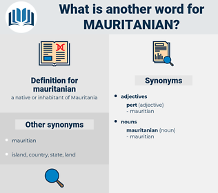 mauritanian, synonym mauritanian, another word for mauritanian, words like mauritanian, thesaurus mauritanian