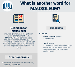 mausoleum, synonym mausoleum, another word for mausoleum, words like mausoleum, thesaurus mausoleum