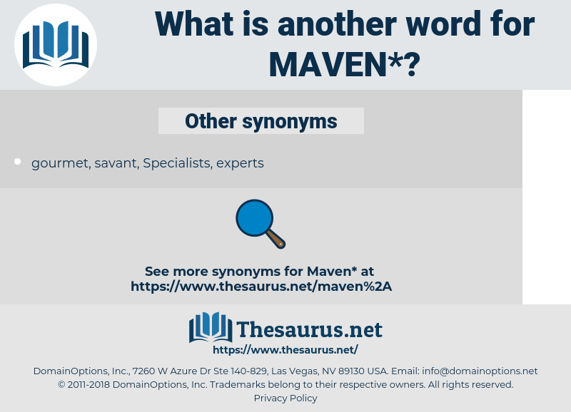 maven, synonym maven, another word for maven, words like maven, thesaurus maven