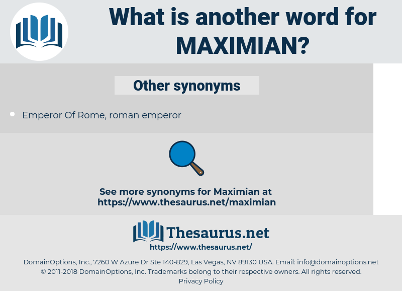 maximian, synonym maximian, another word for maximian, words like maximian, thesaurus maximian