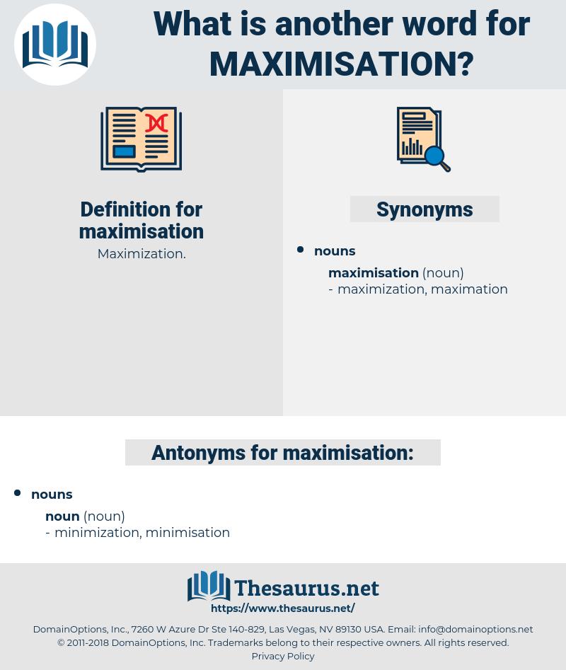 maximisation, synonym maximisation, another word for maximisation, words like maximisation, thesaurus maximisation