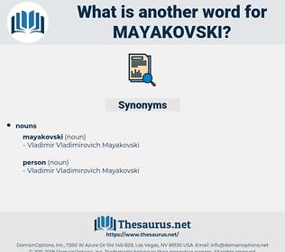 mayakovski, synonym mayakovski, another word for mayakovski, words like mayakovski, thesaurus mayakovski
