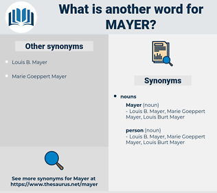 mayer, synonym mayer, another word for mayer, words like mayer, thesaurus mayer