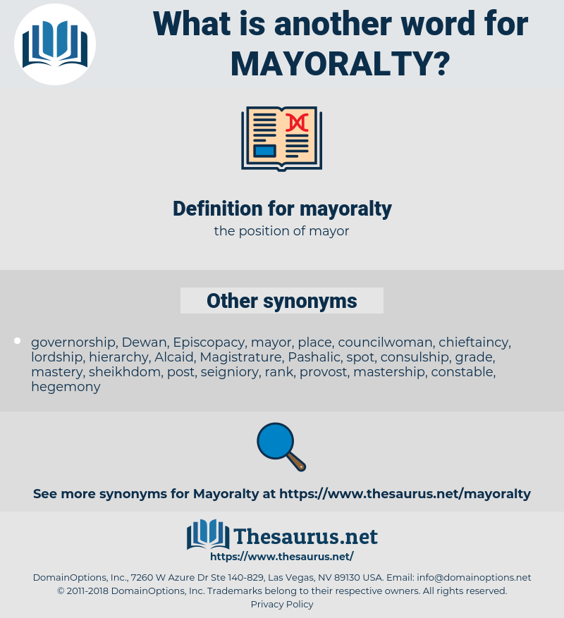 mayoralty, synonym mayoralty, another word for mayoralty, words like mayoralty, thesaurus mayoralty