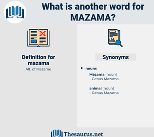 mazama, synonym mazama, another word for mazama, words like mazama, thesaurus mazama