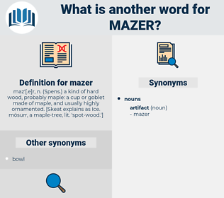 mazer, synonym mazer, another word for mazer, words like mazer, thesaurus mazer